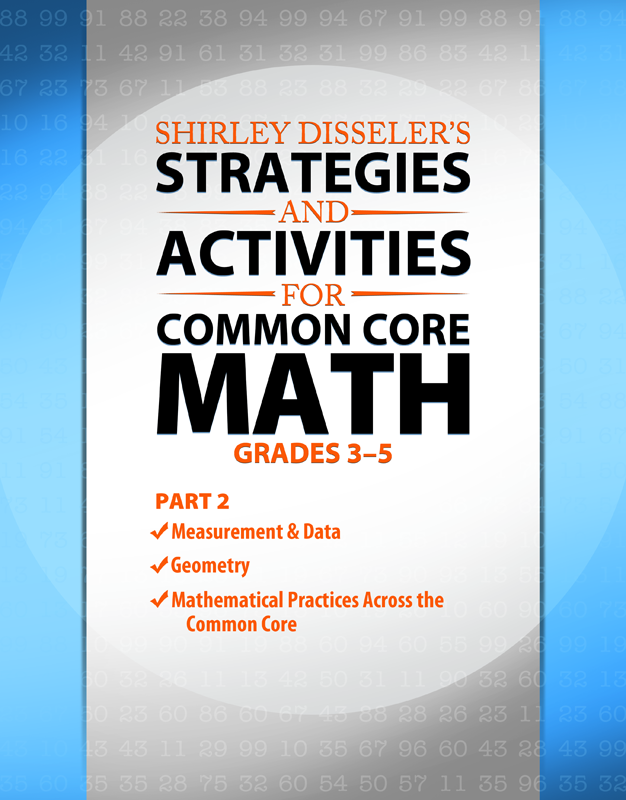 Shirley Disseler's Strategies and Activities for Common Core Math Grades 3-5 Part 2